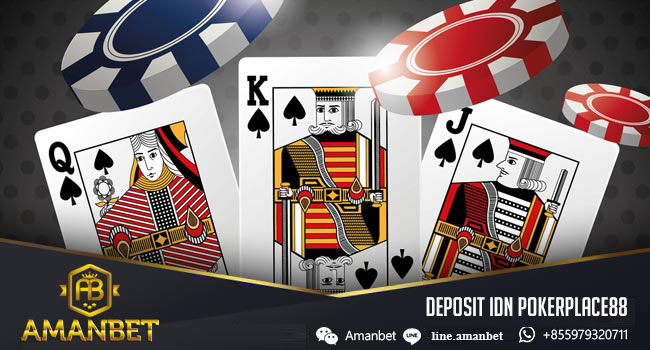 DEPOSIT-IDN-POKERPLACE88